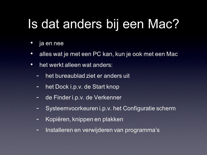 Is dat anders bij een Mac.
