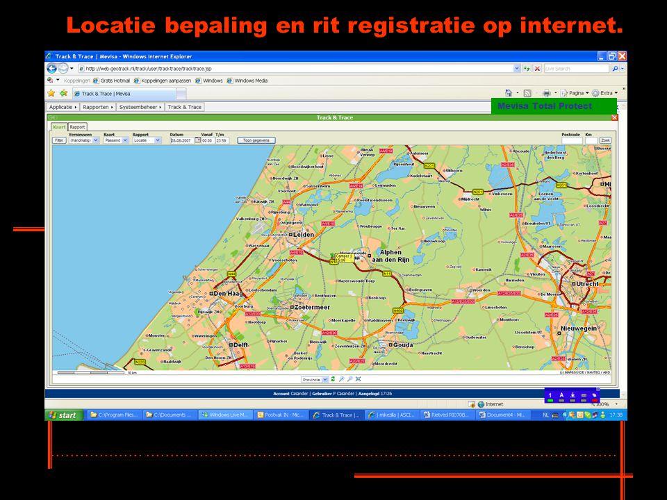 Locatie bepaling en rit registratie op internet.......................................................................................................