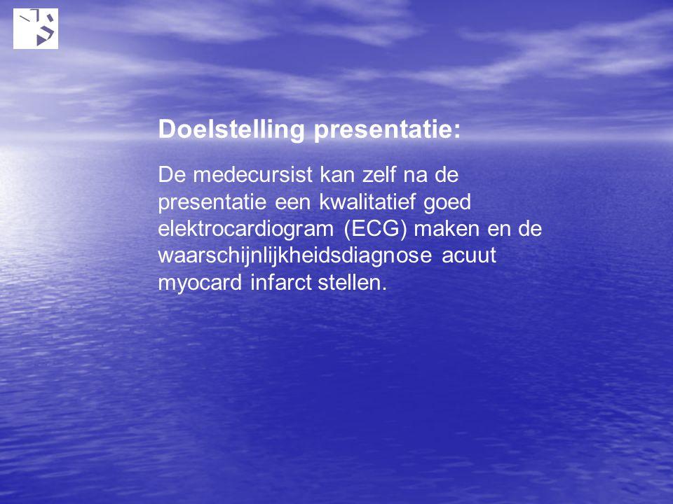 De medecursist kan zelf na de presentatie een kwalitatief goed elektrocardiogram (ECG) maken en de waarschijnlijkheidsdiagnose acuut myocard infarct s