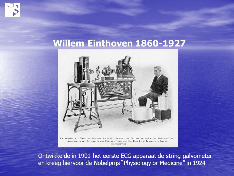"""Willem Einthoven 1860-1927 Ontwikkelde in 1901 het eerste ECG apparaat de string-galvometer en kreeg hiervoor de Nobelprijs """"Physiology or Medicine"""" i"""