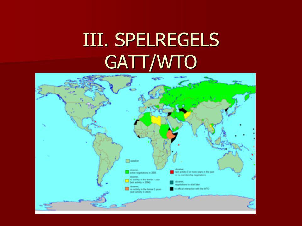 III. SPELREGELS GATT/WTO