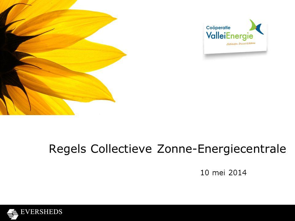 Regels Collectieve Zonne-Energiecentrale 10 mei 2014