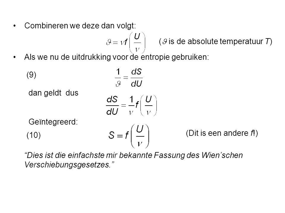 Als we nu (6) met (10) combineren, dan volgt dat het energie-element ε evenredig is met de frequentie ν, dus: En dus: (Introductie van de constante van Planck!) Substitueer dit in (9): Dus: (11) Met (8) volgt dan voor de gezochte energieverdelingswet: (12)(De stralingswet van Planck)