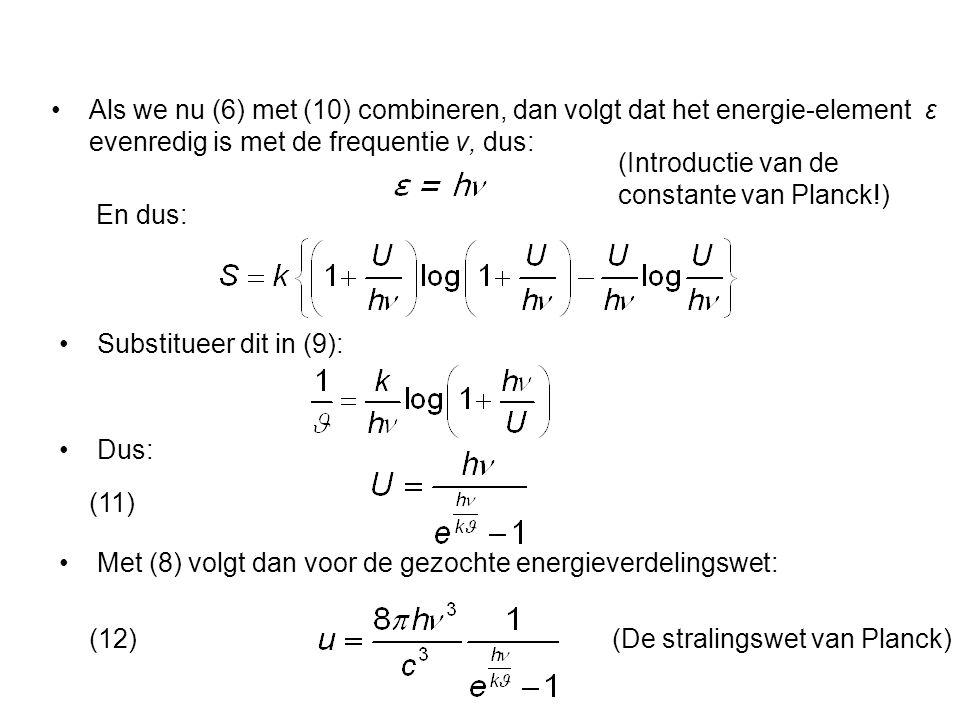 Er volgt: (15)h=6,55.10 -27 erg.sec (huidige waarde : 6,6260755(40)) (16)k=1,346.10 -16 erg/grad (huidige waarde: 1,380658(12) ) Ironie: Constante van Boltzmann k is als zodanig nooit door Boltzmann gebruikt of berekend.