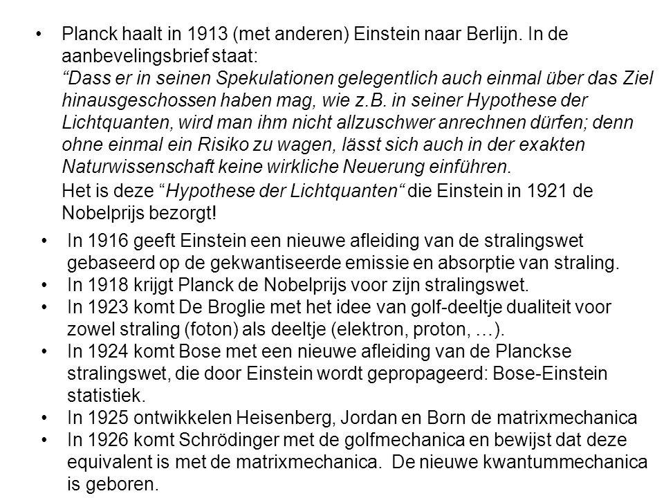 """Planck haalt in 1913 (met anderen) Einstein naar Berlijn. In de aanbevelingsbrief staat: """"Dass er in seinen Spekulationen gelegentlich auch einmal übe"""