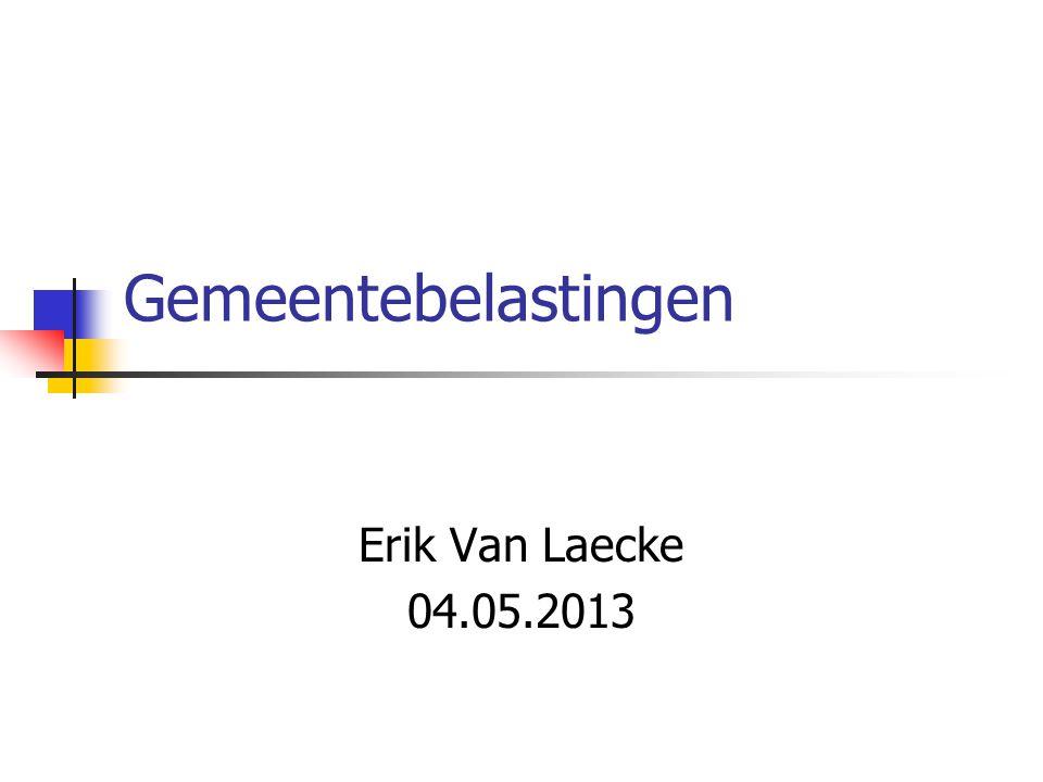 Gemeentebelastingen Erik Van Laecke 04.05.2013
