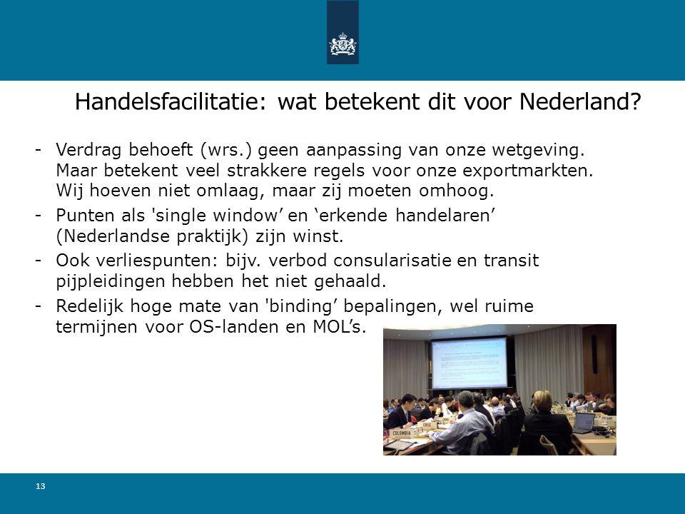 Handelsfacilitatie: wat betekent dit voor Nederland.