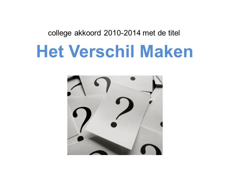 Het Verschil Maken college akkoord 2010-2014 met de titel