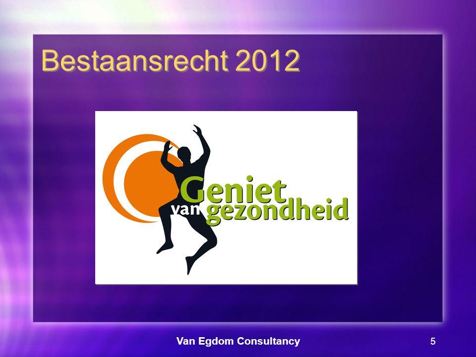 Van Egdom Consultancy 6 Bestaansrecht 2012