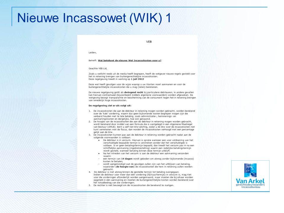 Nieuwe Incassowet (WIK) 1
