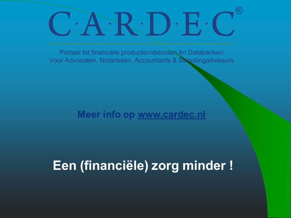 Uw interesses ? Cardec Databank Factoring Incasso Kredietrapporten opvragen Financieringen (zakelijke cliënten) Praktijkfinancieringen Verificatie Inf