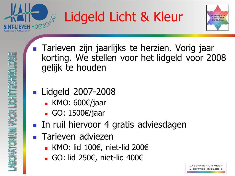 Lidgeld Licht & Kleur Tarieven zijn jaarlijks te herzien.