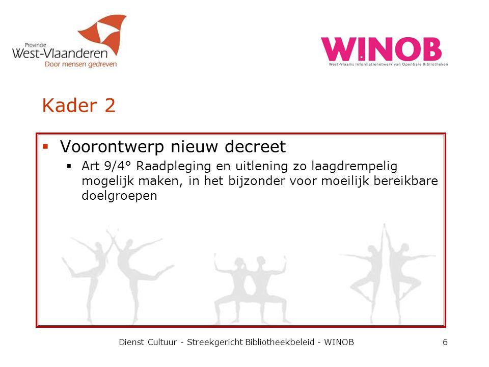 2 Dienst Cultuur - Streekgericht Bibliotheekbeleid - WINOB17 CD's/DVD's zijn net als boeken cultuurproducten en dus geldt hetzelfde tarief