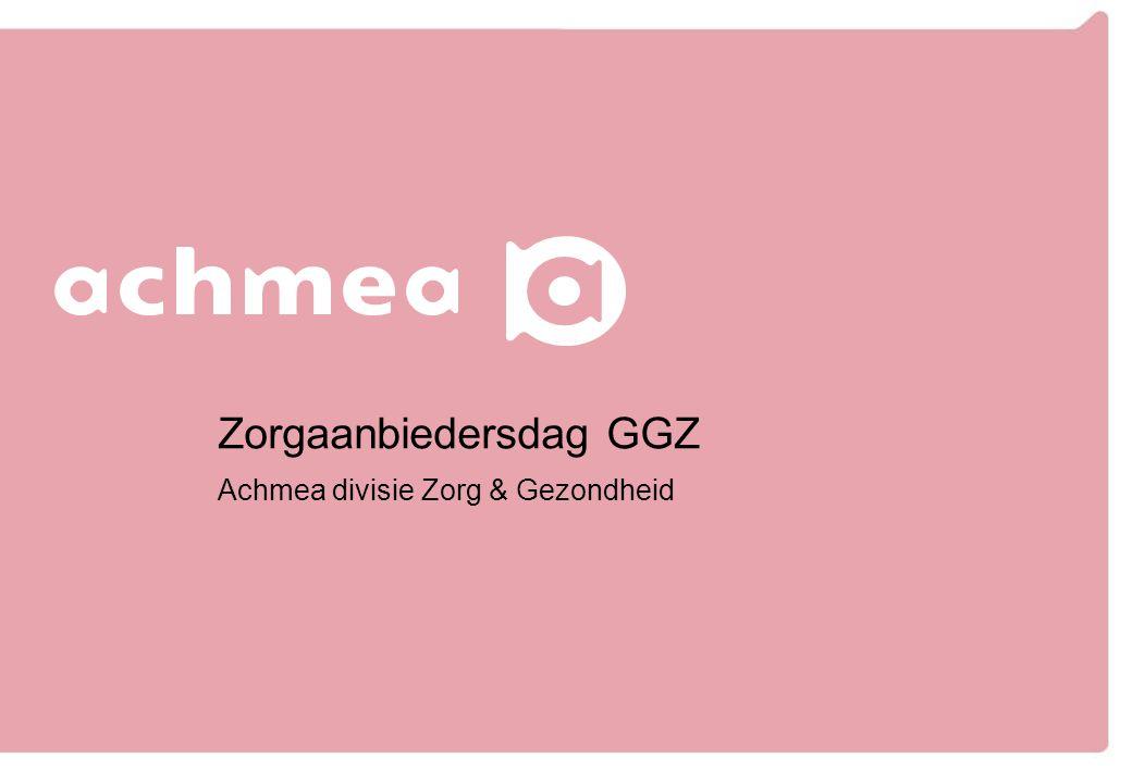 Zorgaanbiedersdag GGZ Achmea divisie Zorg & Gezondheid