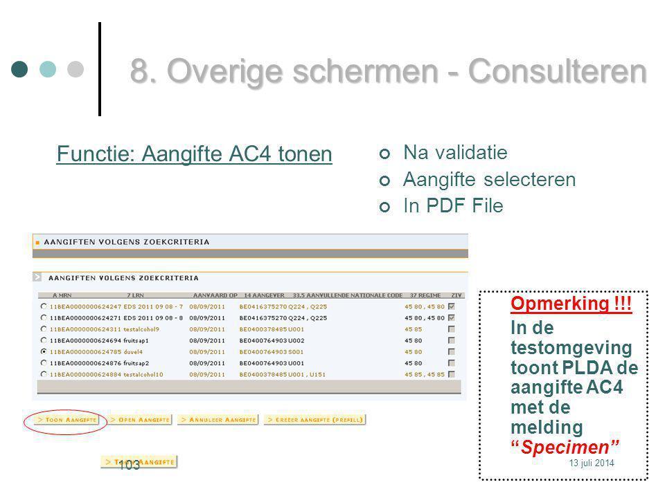 Functie: Aangifte AC4 tonen Na validatie Aangifte selecteren In PDF File 8.