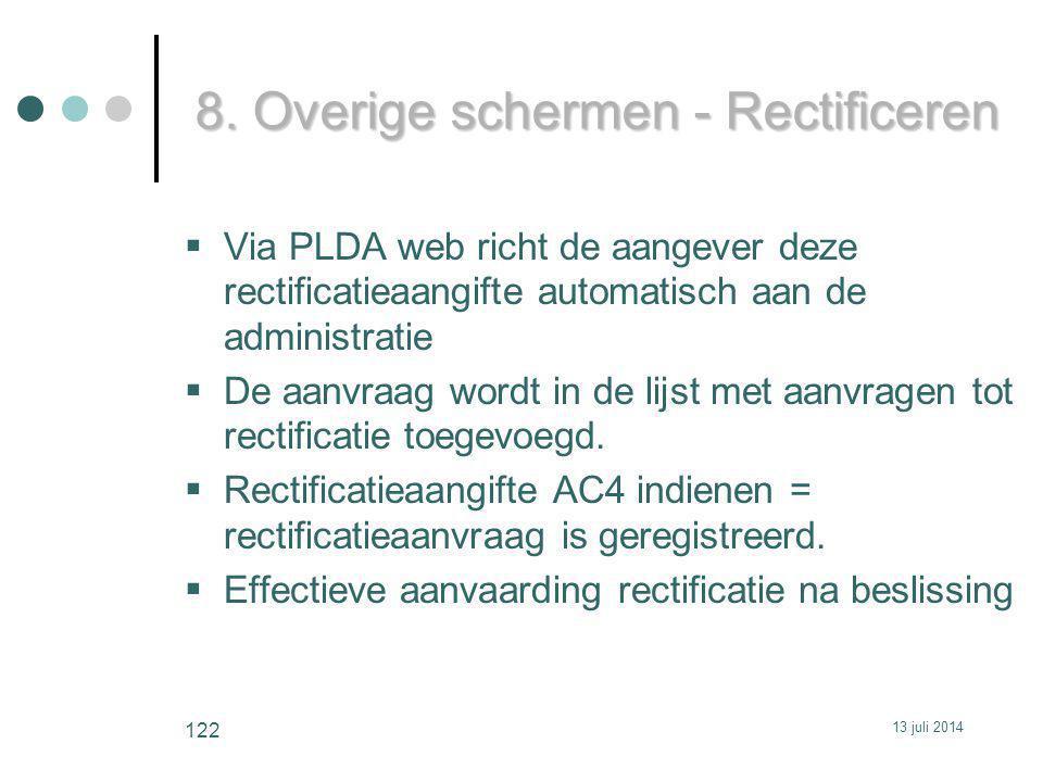  Via PLDA web richt de aangever deze rectificatieaangifte automatisch aan de administratie  De aanvraag wordt in de lijst met aanvragen tot rectificatie toegevoegd.