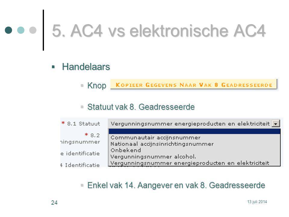 5.AC4 vs elektronische AC4  Handelaars  Knop  Statuut vak 8.
