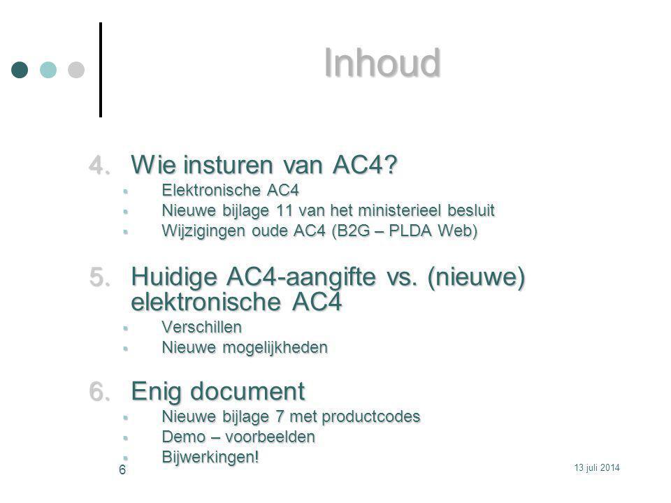 De aangifte wordt gevalideerd zonder foutmeldingen  krijgt MRN: Formaat :12 = datum : jaartal 2012 BE = België A = aangifte AC4 0000000631910 = nummer van de aangifte AC4 (13 kar.) Klikken op OK 8.