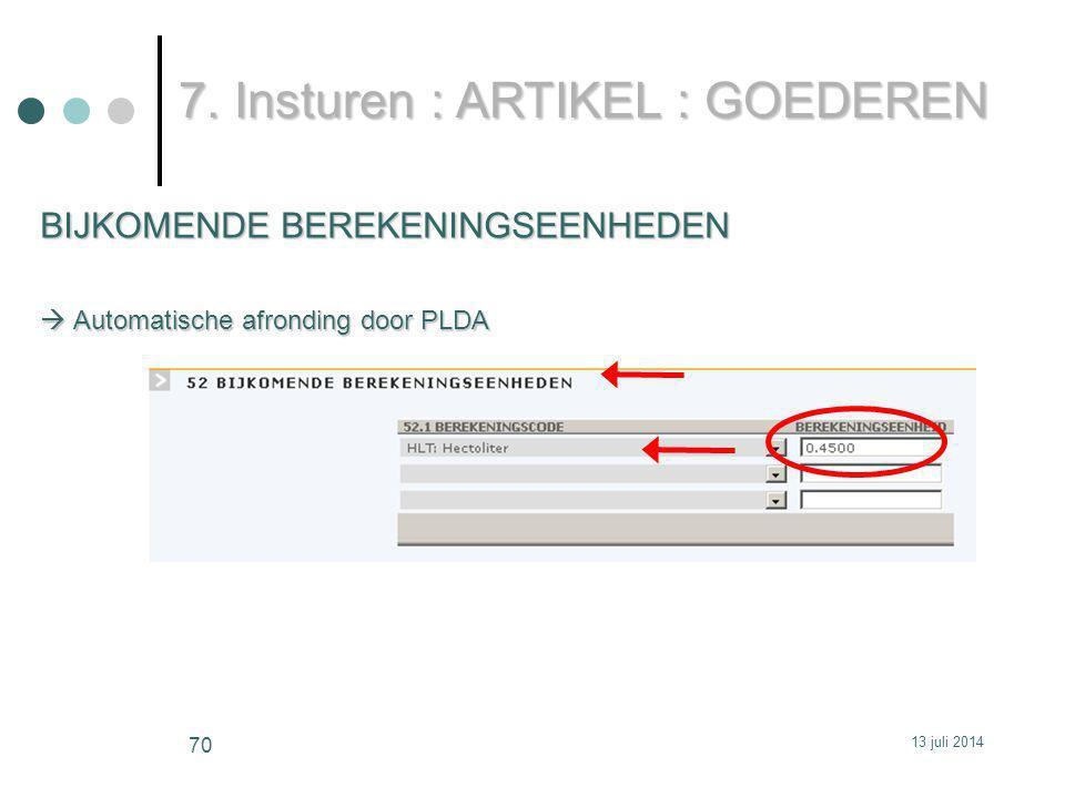 BIJKOMENDE BEREKENINGSEENHEDEN  Automatische afronding door PLDA 7.