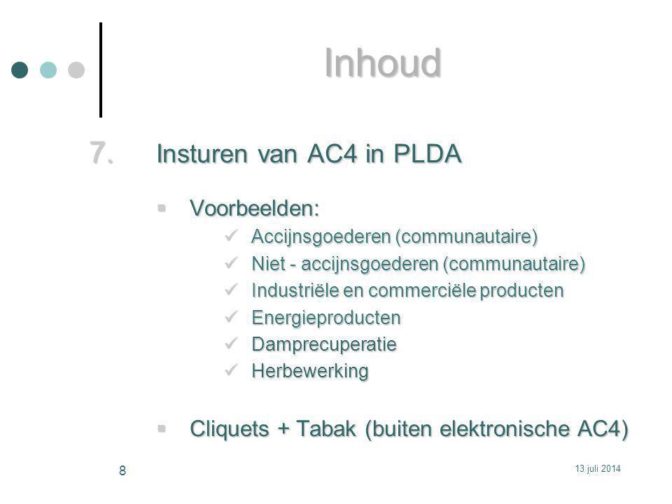 BIJKOMENDE BEREKENINGSEENHEDEN Vak 52.1 Berekeningscode  code voor de berekening van de accijns, de bijzondere accijns, de bijdrage op energie, de controleretributie, de verpakkingsheffing, de milieuheffing en de milieutaks (  33.5.)  alle verschuldigdheden worden berekend op basis van één aanvullende nationale code  http://www.fiscus.fgov.be/interfdanl/nl/ed/documentatie.htm > 6.7. Bijvoegsel 7 - codes accijnzen BE  Bijvoegsel 7bis niet meer gebruiken Berekeningseenheid  OOK in te vullen bij een vrijstellingsmaatregel!!.