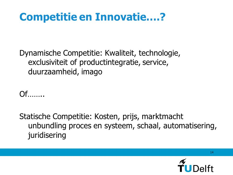 14 Competitie en Innovatie…..