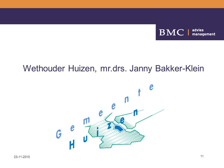 23-11-2010 11 Wethouder Huizen, mr.drs. Janny Bakker-Klein