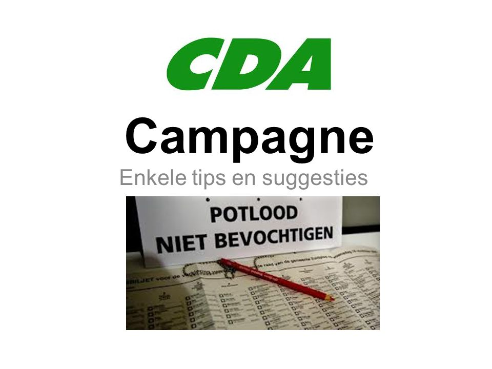 Campagne Enkele tips en suggesties