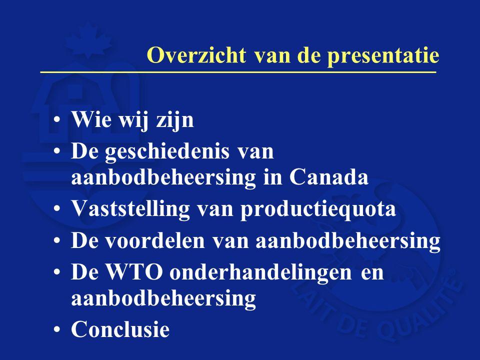 DFC (Dairy Farmers of Canada): Het Begin 1934: De NDC (Nationale Melkveehouderij Raad) opgericht om de belangen van de melkveehouderij sector te behartigen 1942: de afdeling producenten werd onafhankelijk : de DFC (Canadese Melkveehouders) Aanbodbeheersing begon in de jaren 60 en 70 en heeft zich sindsdien steeds verder ontwikkeld.