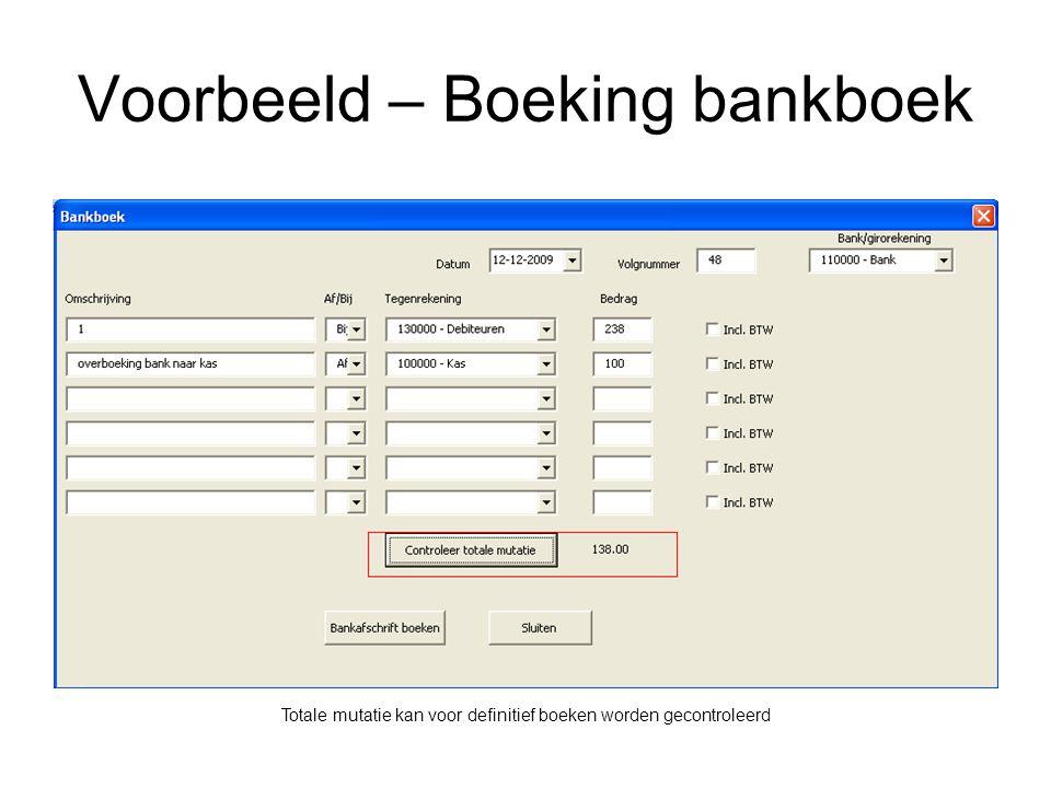 Voorbeeld – Boeking bankboek Totale mutatie kan voor definitief boeken worden gecontroleerd