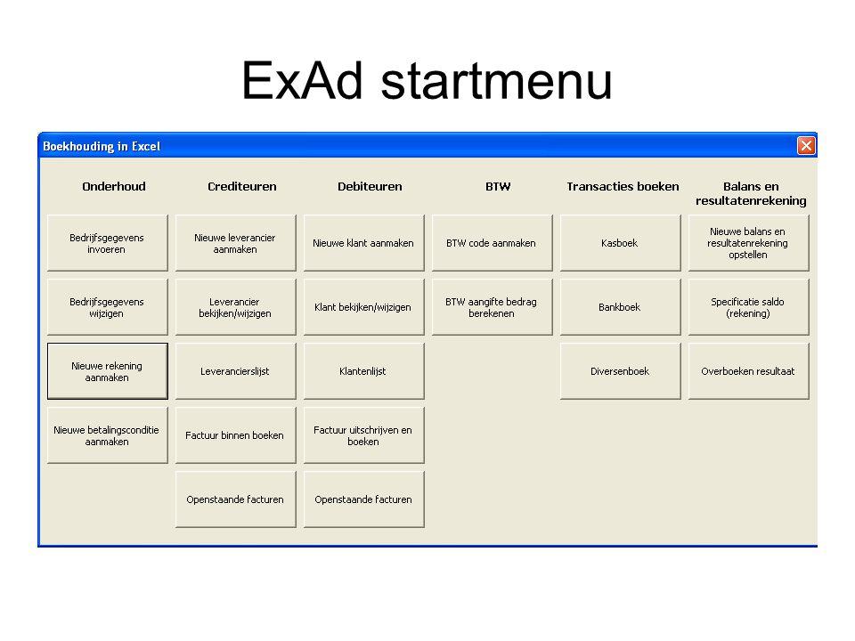 ExAd - Onderhoud Bedrijfsgegevens invoeren en wijzigen Rekeningstructuur onderhouden middels aanmaken van nieuwe rekeningen Nieuwe betalingscondities aanmaken