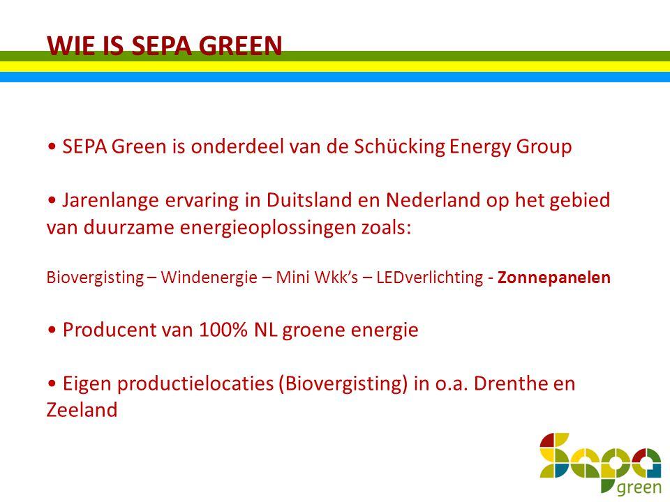 WIE IS SEPA GREEN SEPA Green is onderdeel van de Schücking Energy Group Jarenlange ervaring in Duitsland en Nederland op het gebied van duurzame energ