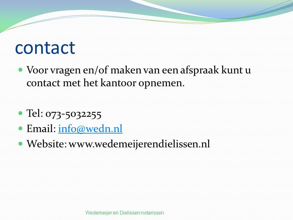 contact Voor vragen en/of maken van een afspraak kunt u contact met het kantoor opnemen.