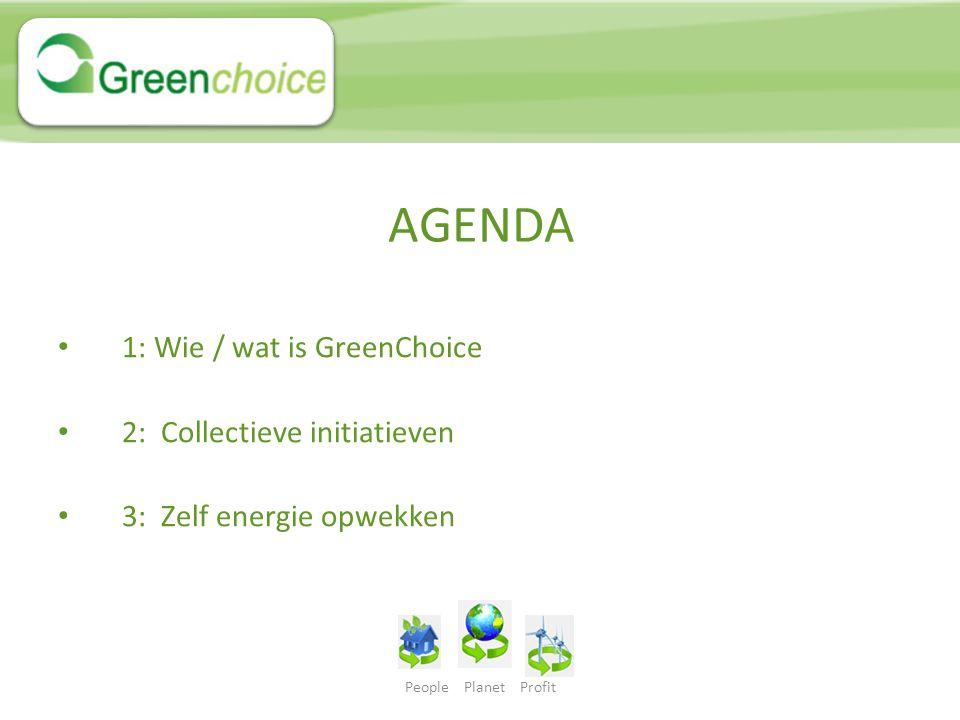 People Planet Profit 1: Wie / wat GreenChoice Dé enige 100% groene energiepartner 2001, ontstaan vanuit ideaal Geen reclame 285.000 aansluitingen, snelst groeiende Gunstige tarieven Nummer 1 in service, nu drie jaar op rij!!.