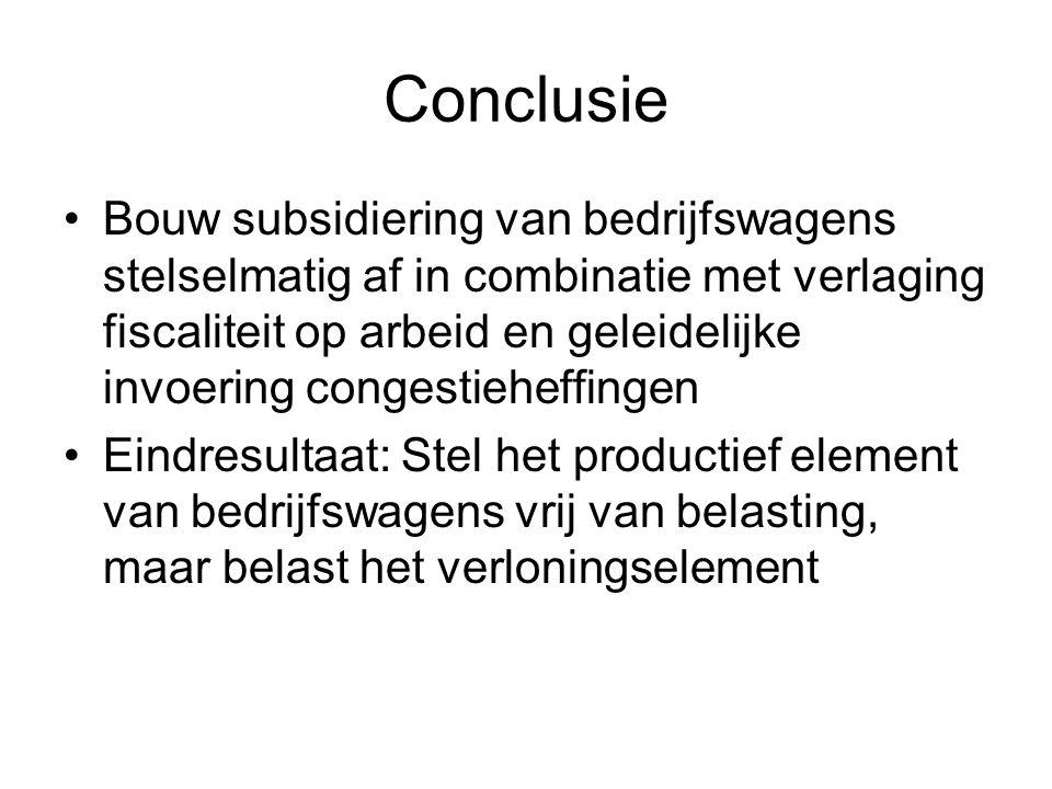 Conclusie Bouw subsidiering van bedrijfswagens stelselmatig af in combinatie met verlaging fiscaliteit op arbeid en geleidelijke invoering congestiehe