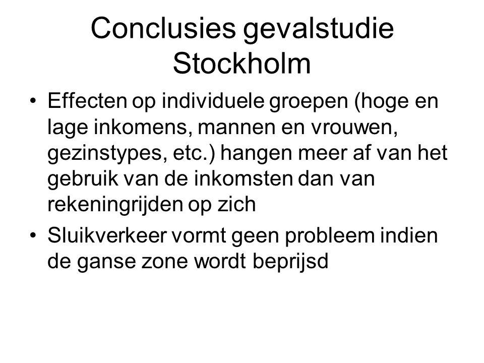 Conclusies gevalstudie Stockholm Effecten op individuele groepen (hoge en lage inkomens, mannen en vrouwen, gezinstypes, etc.) hangen meer af van het