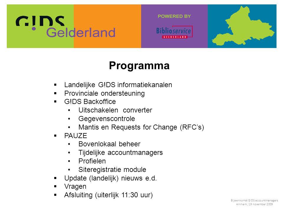 Programma  Landelijke G!DS informatiekanalen  Provinciale ondersteuning  G!DS Backoffice Uitschakelen converter Gegevenscontrole Mantis en Requests
