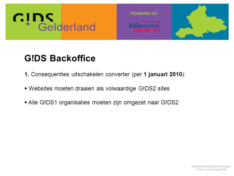 2. Gegevenscontrole: Bijeenkomst G!DS accountmanagers Arnhem, 19 november 2009