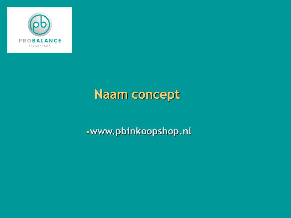 Naam concept www.pbinkoopshop.nl www.pbinkoopshop.nl