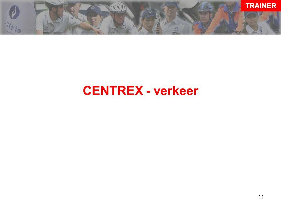 11 CENTREX - verkeer TRAINER
