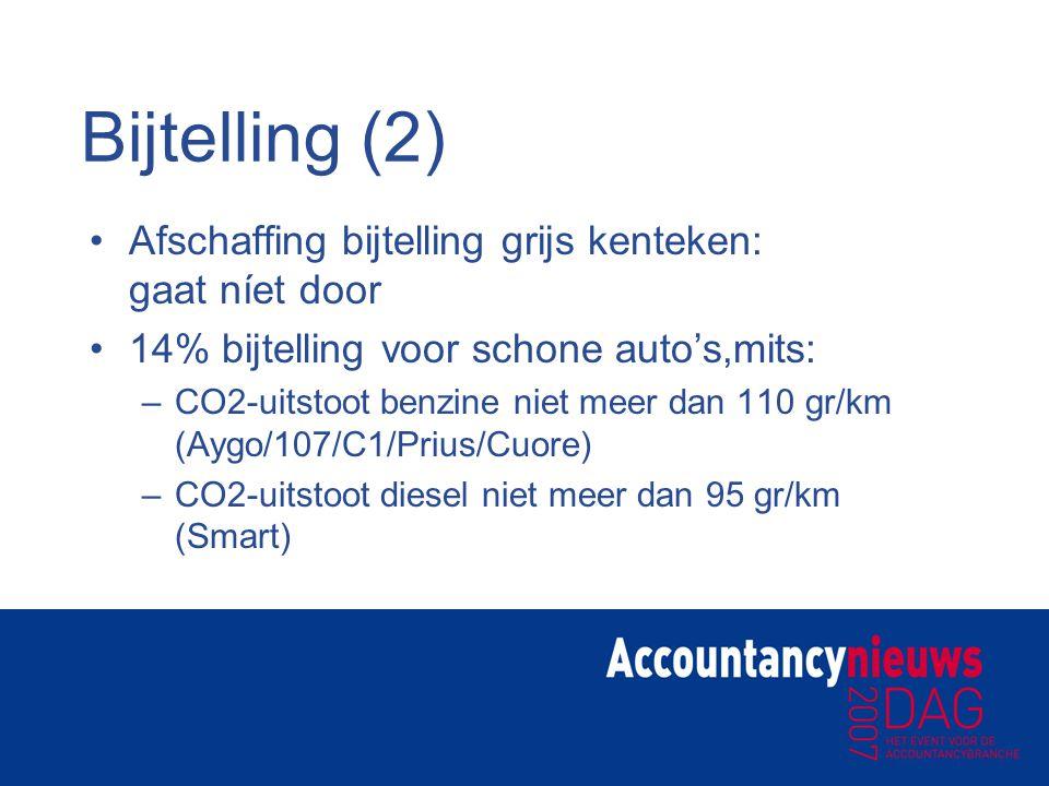 Bijtelling (2) Afschaffing bijtelling grijs kenteken: gaat níet door 14% bijtelling voor schone auto's,mits: –CO2-uitstoot benzine niet meer dan 110 g
