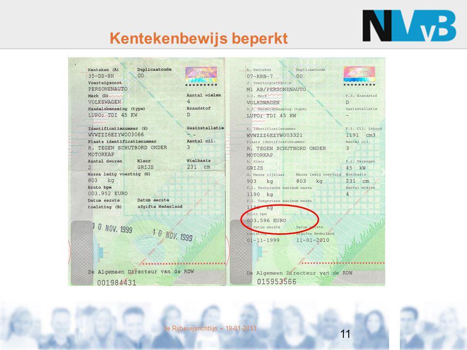 3e Rijbewijsrichtlijn – 19-01-2013 Kentekenbewijs beperkt 11