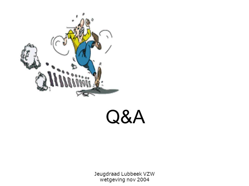 Jeugdraad Lubbeek VZW wetgeving nov 2004 Q&A