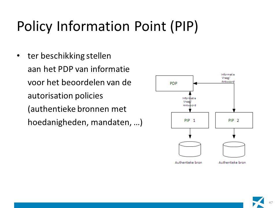 Policy Information Point (PIP) ter beschikking stellen aan het PDP van informatie voor het beoordelen van de autorisation policies (authentieke bronne