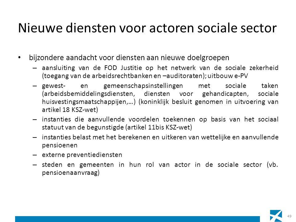 Nieuwe diensten voor actoren sociale sector bijzondere aandacht voor diensten aan nieuwe doelgroepen – aansluiting van de FOD Justitie op het netwerk