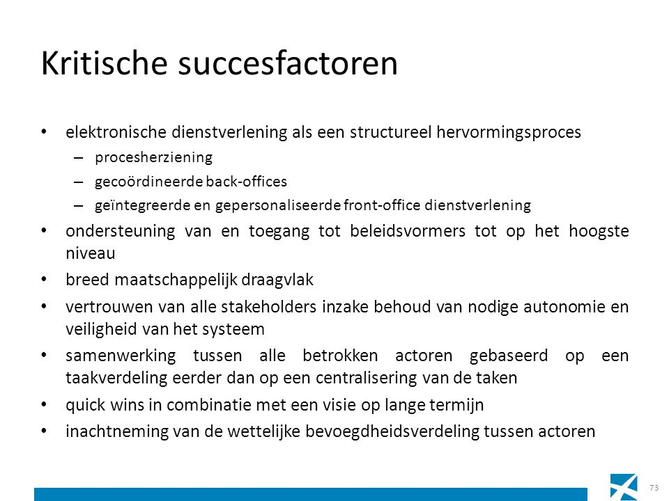 Kritische succesfactoren elektronische dienstverlening als een structureel hervormingsproces – procesherziening – gecoördineerde back-offices – geïnte