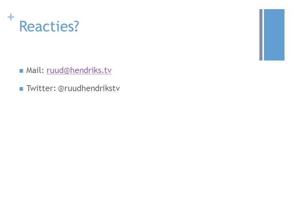 + Reacties Mail: ruud@hendriks.tvruud@hendriks.tv Twitter: @ruudhendrikstv