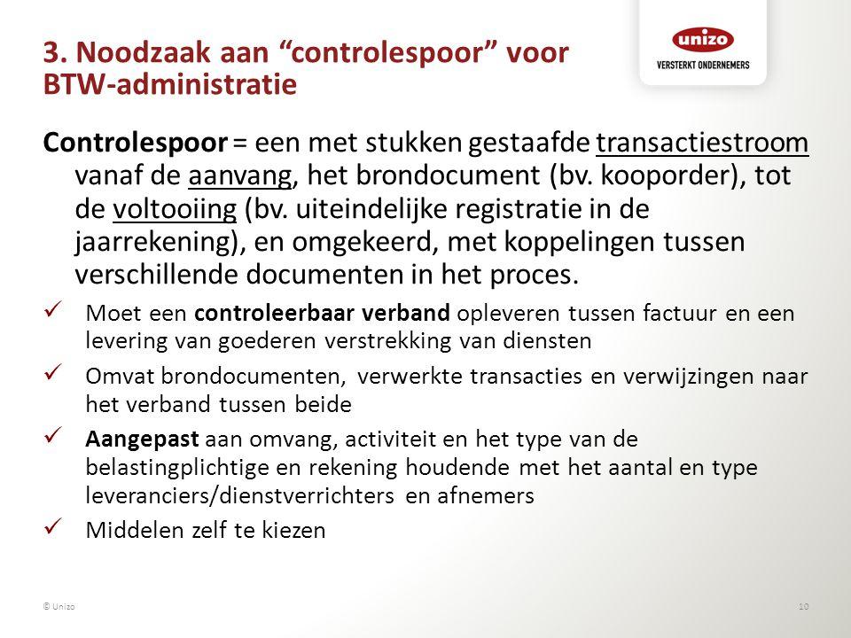 """3. Noodzaak aan """"controlespoor"""" voor BTW-administratie Controlespoor = een met stukken gestaafde transactiestroom vanaf de aanvang, het brondocument ("""