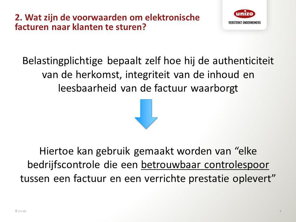 2. Wat zijn de voorwaarden om elektronische facturen naar klanten te sturen? Belastingplichtige bepaalt zelf hoe hij de authenticiteit van de herkomst