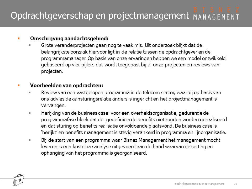 Opdrachtgeverschap en projectmanagement  Omschrijving aandachtsgebied:  Grote veranderprojecten gaan nog te vaak mis.