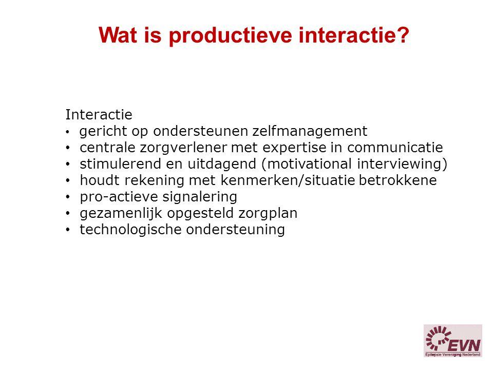 Wat is productieve interactie? Interactie gericht op ondersteunen zelfmanagement centrale zorgverlener met expertise in communicatie stimulerend en ui